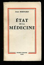 ETAT DE LA MEDECINE - JEAN BERNARD - 1960 - CANCER LEUCEMIE PLACEBOS CHIRURGIE