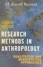 Research Methods in Anthropology: Qualitative and Quantitative Approaches, H. Ru