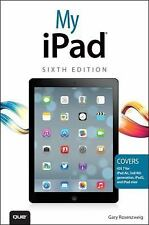 My iPad (covers iOS 7 on iPad Air, iPad 3rd4th generation, iPad2, and -ExLibrary