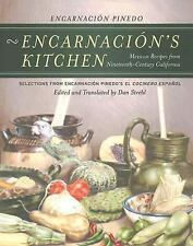 Encarnacion's Kitchen: Mexican Recipes from Nineteenth-Century California, Selec