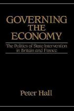 Governing the Economy: The Politics of State Intervention in Britain and France