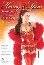 Jo Weldon: Honey & Spice - Sensual & Fierce Burlesque (2011, REGION 1 DVD New)