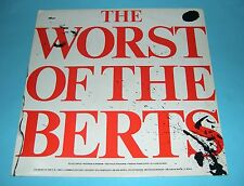 Alberto Y Lost Trios Paranoias - Worst Of The Berts LP (MOGO 4008) Original 1980