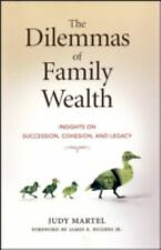 Bloomberg Ser.: The Dilemmas of Family Wealth : Insights on Succession,...