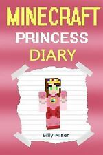 Minecraft Princess : A Minecraft Princess Diary (Minecraft Princess,...