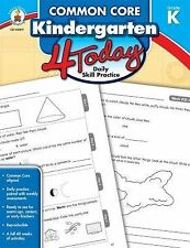Common Core Kindergarten 4 Today : Daily Skill Practice (2014, Paperback)