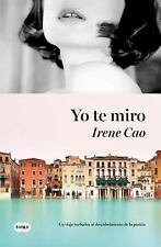 Yo te miro (Spanish Edition)-ExLibrary