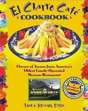 Mexican  El Charro Cafe Cookbook Flavors of Tucson The Flores Family