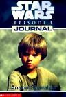 Anakin Skywalker (Star Wars: Episode 1: Journal) by Strasser, Todd