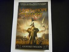 GEOFFREY WILSON – Land of Hope and Glory (Paperback, 2011)