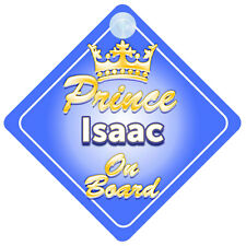 Crown Prince Isaac On Board Personalised Baby Boy Car Sign