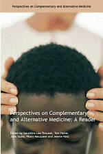 Perspectives on Complementary & Alternative Medicine: A Reader, Taylor & Francis