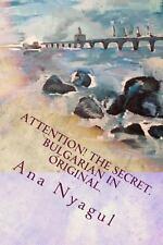 Attention! the Secret. Bulgarian in Original : The Secret. How My Kidneys...