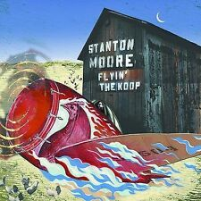 Stanton Moore : Flyin the Koop CD (2002)