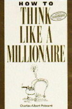How to Think Like a Millionaire: Ten of the Richest Me