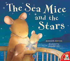 The Sea Mice and the Stars Kenneth Steven Very Good Book