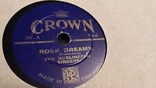 THE BURLINGTON SINGERS ROSE DREAMS & THE DEAR OLD HOME SONGS CROWN 281