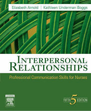Interpersonal Relationships: Professional Communication Skills for Nurses by...