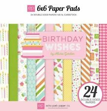 "ECHO PARK ""BIRTHDAY WISHES"" GIRL 6X6 PAPER PAD  PARTY  SCRAPJACK'S PLACE"