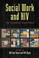 Social Work and HIV: The Canadian Experience-ExLibrary