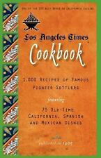 Cooking in America: Los Angeles Times Cookbook : 1,000 Recipes of Famous...