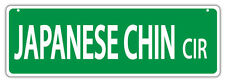 Plastic Street Signs: JAPANESE CHIN CIRCLE | Dogs, Gifts, Decorations