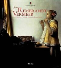 From Rembrandt to Vermeer: Civil Values in 17th Century Flemish and Dutch Painti