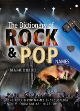 The Dictionary of Rock and Pop Names - SIGNED COPY