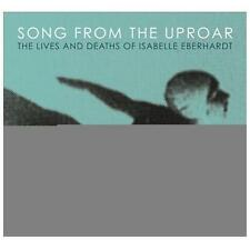 Song from the Uproar: Lives and Deaths of Isabelle Eberhardt, New Music