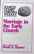 Marriage in the Early Church (Sources of Early Christian Thought), , Good Book