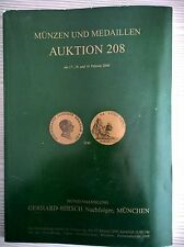 CATALOGO MUNZEN UND MEDAILLEN GERHARD HIRSCH AUKTION 208 FEBRUAR 2000