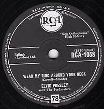 UK #3 ELVIS PRESLEY 78 WEAR MY RING AROUND YOUR NECK / DONCHA THINK IT'S TIME V+