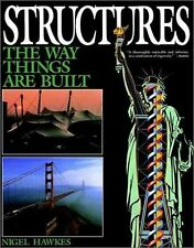 Structures: The Way Things Are Built, Hawkes, Nigel, Good Book