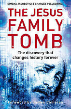 The Jesus Family Tomb: The discovery that changes history forever,GOOD Book