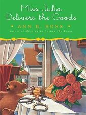 MISS JULIA DELIVERS THE GOODS by ANN B. ROSS HC/DJ Large Print