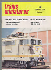 TRAINS MINIATURE N° 3 BB 16703 / PONT METALLIQUE / X 3702 DE AS / BB 4100/4600