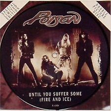 "POISON 'UNTIL YOU SUFFER SOME' UK PICTURE DISC 7"" SINGLE"