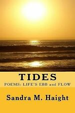 Tides : Poems: Life's Ebb and Flow by Sandra Haight (2014, Paperback)
