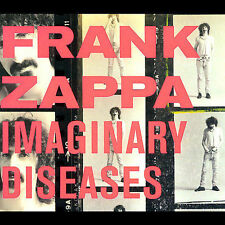 Frank Zappa, Imaginary Diseases, Excellent