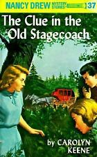 Nancy Drew 37: the Clue in the Old Stagecoach-ExLibrary