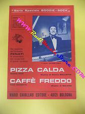 RARO SPARTITO SINGOLO ORCHESTRA FENATI Pizza calda Caffe' freddo 1979 no cd lp
