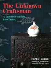 The Unknown Craftsman:: A Japanese Insight into Beauty by Soetsu Yanagi,...