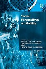 Transport and Society: Social Perspectives on Mobility by Lise Drewes Nielsen...