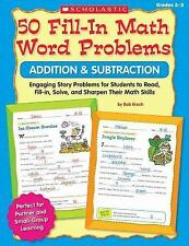 50 Fill-in Math Word Problems: Addition & Subtraction: Engaging Story Problems