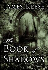 The Book of Shadows: A Novel Reese, James Hardcover