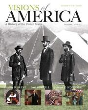 Visions of America : A History of the United States, Volume One by Edward T.