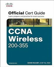 Certification Guide: CCNA Wireless 200-355 Official Cert Guide by Patrick...