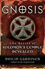 Gnosis, The Secret of Solomon's Temple Revealed - Philip Gardiner, PB, p3