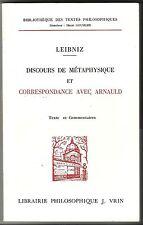 Discours de Métaphysique et Correspondance avec ARNAULD LEIBNIZ VRIN 1988