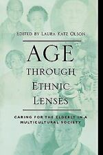 Age through Ethnic Lenses: Caring for the Elderly in a Multicultural Society, ,